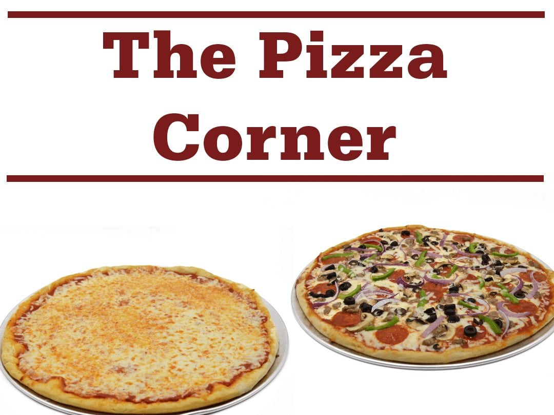 "cheese pizza, supreme pizza, and words ""The Pizza Corner"""